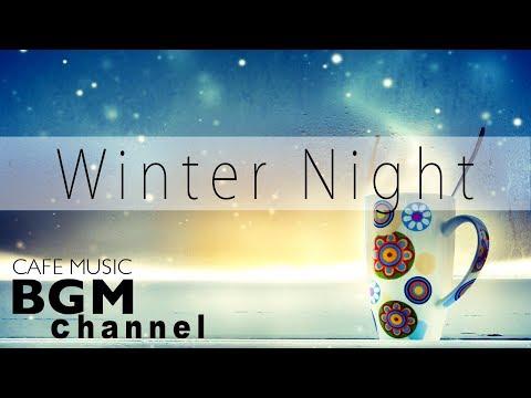 Winter Jazz Night Music Relaxing Jazz Music For Sleep Study Work