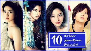 10 Most Popular Japanese Romance Dramas 2016