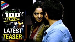 Latest Telugu Movie Teasers 2017 | 100% Break Up Premalo Padithe Movie Latest Teaser |