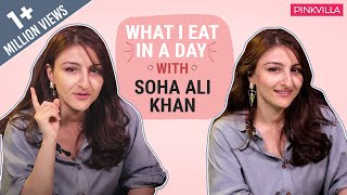 Soha Ali Khan - What I Eat in a Day | Mommy Edition | Fashion | Bollywood