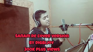 SANAM RE  - Studio Cover | Arijit Singh | Cover | Piano Version