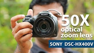 Budget ന് പറ്റിയ ഡിജിറ്റൽ ക്യാമറ (Only for Still ) Sony Cyber-shot DSC-HX400V Malayalam Reviews