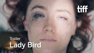 LADY BIRD Trailer | TIFF 2017