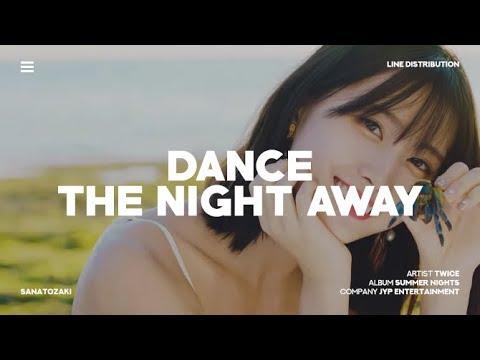 TWICE (트와이스) - Dance The Night Away   Line Distribution