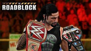WWE 2K17 Roadblock 2016 - Roman Reigns vs Kevin Owens & Reigns Heel Turn! 2K17 Prediction (Custom)