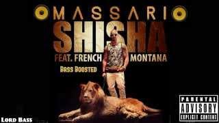 Massari ft. French Montana - Shisha - Bass Boosted