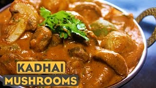 Kadai Mushroom Recipe In Hindi | Mushroom Ki Sabzi | Indian Vegetarian Recipes | Kanak's Kitchen