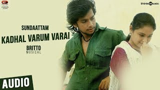 Sundaattam Songs   Kadhal Varum Varai Song   Irfan, Arunthathi   Britto