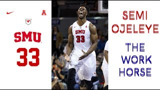 SEMI OJELEYE \ \ THE WORK HORSE \ \ SMU HIGHLIGHTS 🐴