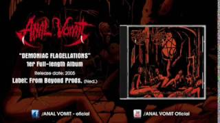 ANAL VOMIT - Demoniac Flagellations (Full Album)