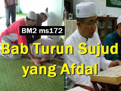 2014 06 24 Ustaz Shamsuri 824 Bab Turun Sujud yang Afdal BM2 ms172