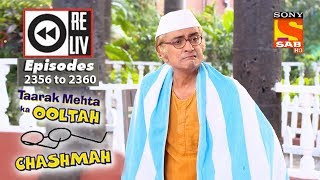 Weekly Reliv   Taarak Mehta Ka Ooltah Chashmah 11th December  to 15th December 2017 Ep 2356 to 2360
