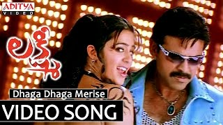 Dhaga Dhaga Song - Lakshmi Video Song - Venkatesh, Nayanthara, Charmi