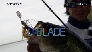 DSTYLE D-BLADE Promotion / 製品解説