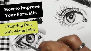 How to Improve Your Portraits and Painting Eyes with Watercolor