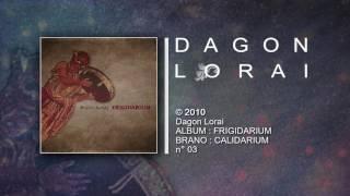 Dagon Lorai -  CALIDARIUM
