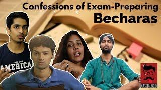 Confessions of Exam Preparing Becharas