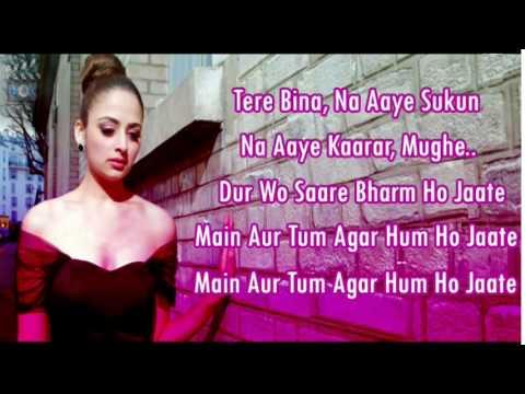 Dard Dilo ke Kam Ho Jaate Main Aur Tum Agar Hum Ho Jaate Full Lyrics