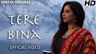 Tere Bina (Single) - Official Video - Shreya Ghoshal - Deepak Pandit