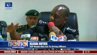 Illegal Duties: IGP Reads Riot Act To Erring Officers