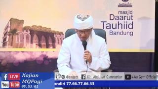 Ceramah Aa Gym Terbaru - FULLHD - Kajian MQPagi LIVE 24 Nov 2017