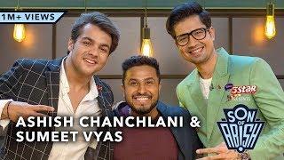 Son Of Abish Feat. Ashish Chanchlani & Sumeet Vyas