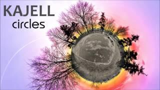 KAJELL - Circles