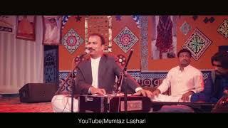 Haq Mojood | Ustad Mumtaz Lashari | Live | 2017