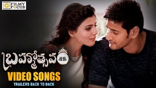 Brahmotsavam Video Songs Trailers || Back To Back || Mahesh Babu, Samantha, Kajal Aggarwal, Pranitha