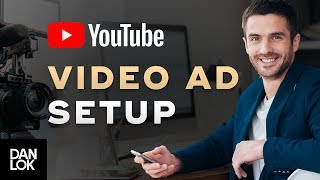 How To Setup A YouTube Ad Video l Video Marketing Secrets Ep.10