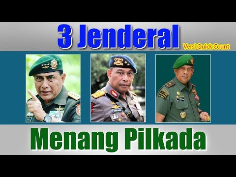 3 Jenderal Menang Pilgub pada Pilkada Serentak 2018