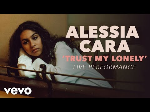 Alessia Cara - Trust My Lonely Official Live Performance (Vevo X)