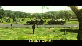 Resident Evil 6 Soundtrack - Leon - Epilogue (Women!) / HQ