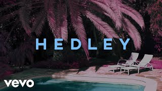 Hedley - 17 (Audio)