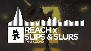 Reach x Slips & Slurs - That Sound [Monstercat Release]