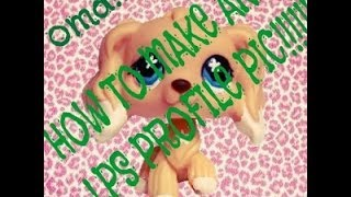 HOW TO MAKE AN LPS PROFILE PIC!?!??!
