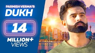 DUKH (Full Song) Anmol ft. Parmish Verma | M Vee | New Punjabi Sad Songs 2018