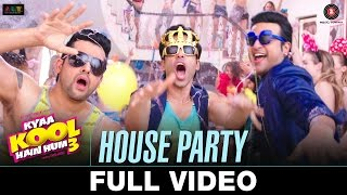 House Party - FULL VIDEO | Kyaa Kool Hain Hum 3 | Tusshar Kapoor & Aftab Shivdasani