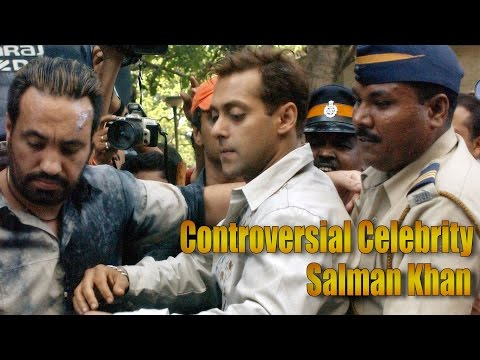 Salman Khan Most Controversial Celebrity of Bollywood