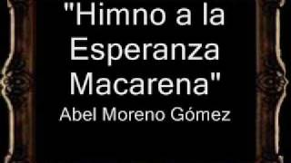 Himno a la Esperanza Macarena - Abel Moreno Gómez [BM]