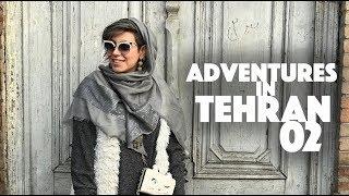 Adventures in Tehran Vlog #2 - Winding Alleys, Delicious Food & Collabs