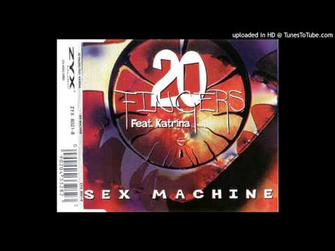 Xxx Mp4 20 Fingers Feat Katrina  Sex Machine Erotica Mix 3gp Sex
