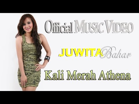 Juwita Bahar - Kali Merah Athena [Official Music Video HD] Mp3