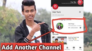 Add Another Channel On Main Channel 🔥