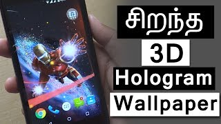 Best 3d Live Wallpaper for Android in 2017 | Hologram Effect Tamil