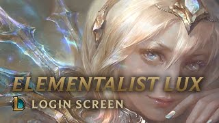 Elementalist Lux | Login Screen - League of Legends
