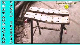 BANCO DE TRABAJO PLEGABLE ( restauración ) FOLDING BANK JOB (restoration)
