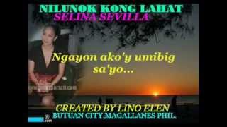 Nilunok Kong Lahat--Selina Sevilla W/ Lyrics