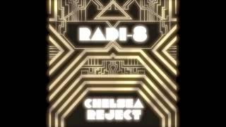 Chelsea Reject - 'Radi-8' (Stream)
