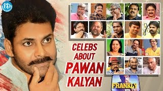 Celebrities Opinion About Power Star Pawan Kalyan    Frankly With TNR    Talking Movies with iDream